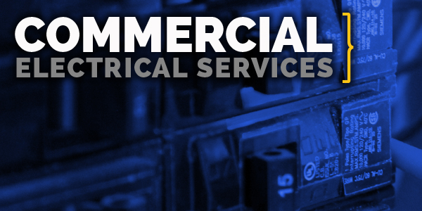 commercial electrical services from lighthouse
